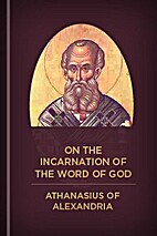 Athanasius On the Incarnation of the Word of…