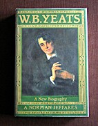 W.B.Yeats: A New Biography by A. Norman…