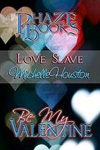 Love Slave by Michelle Houston