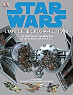Star Wars Complete Cross-Sections: The…