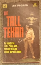 The Tall Texan by Lee Floren