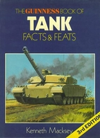 The Guinness Book of Tanks Facts & Feats by…