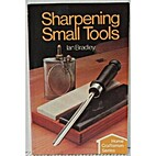 Sharpening Small Tools by Ian Bradley