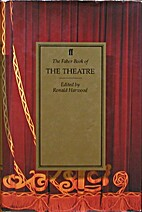 The Faber book of the theatre by Ronald…