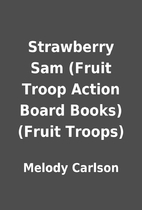 Strawberry Sam (Fruit Troop Action Board…