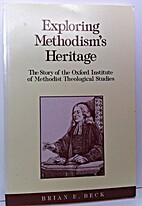 Exploring Methodism's Heritage: The…