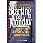 Starting on Monday : Christian living in the…
