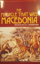 The miracle that was Macedonia by N. G. L.…