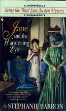 Jane And The Wandering Eye by Stephanie…