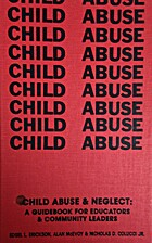 Child Abuse and Neglect: A Guidebook for…