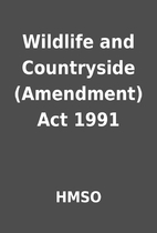 Wildlife and Countryside (Amendment) Act…