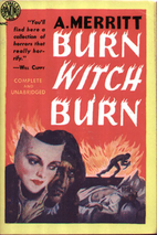 Burn Witch Burn by Abraham Merritt