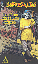 Un chico demasiado tímido by Juan José…