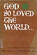 God So Loved the World... A Commentary on…