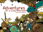 Adventures for a Lazy Afternoon by Travis…