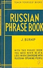 The teach yourself Russian phrase book by J.…