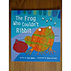 The Frog Who Couldn't Ribbit (Fun to…