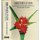 Bromeliads for Home Garden and Greenhouse by…