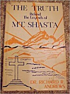 The truth behind the legends of Mt. Shasta…