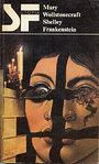 Frankenstein oder Der neue Prometheus - Mary Wollstonecraft Shelley