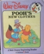 Pooh's New Clothes by Pete Goodman