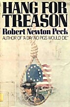 Hang for Treason by Robert Newton Peck