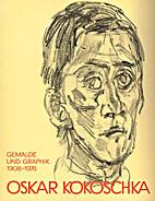 Oskar Kokoschka : Gemälde und Graphik,…