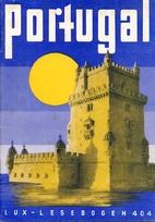 Lux-Lesebogen 404. Portugal by Götz…