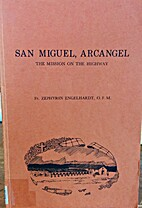 San Miguel, Arcangel: The mission of the…