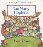 Too Many Hopkins (Friendly Families of…