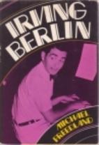 Irving Berlin by Michael Freedland
