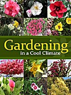 Gardening in a Cool Climate by PJ Group…