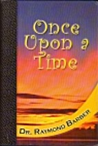 Once upon a Time by Raymond Barber