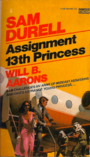 Assignment 13th Princess by Will B. Aarons