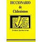 Diccionario de chilenismos by Jacobo Grass