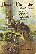 Hawaii Chronicles: Island History from the…