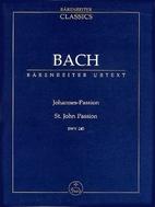 St. John Passion [full score] by Johann…