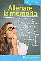 Allenare la memoria by Altroconsumo