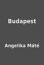 Budapest by Angelika Máté