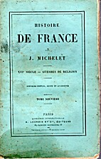 HISTOIRE DE FRANCE - TOME NEUVIEME - XVIe…