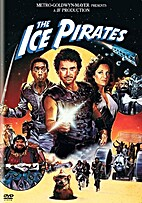 The Ice Pirates [film] by Stewart Raffill