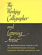 The working calligrapher and lettering…