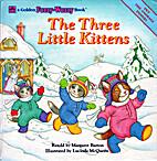 The Three Little Kittens (Golden Fuzzy-Wuzzy…