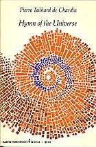 Hymn of the Universe by Pierre Teilhard de…
