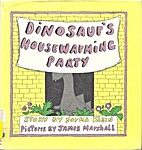 Dinosaur's Housewarming Party: Story by…