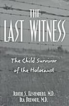 Last Witness: The Child Survivor of the…