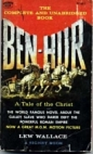 Ben-Hur: A Tale of the Christ by Lewis…