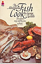 The Adventurous Fish Cook by George Lassalle