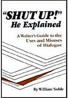 Shut Up! He Explained: A Writer's Guide…