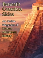 Beneath Ceaseless Skies Issue #159 by Scott…